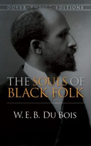 DU BOIS THE SOULS OF BLACK PEOPLE