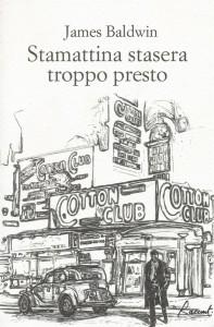 cover STAMATTINA STASERA TROPPO PRESTO