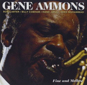GENE AMMON FINE AND MELLOW