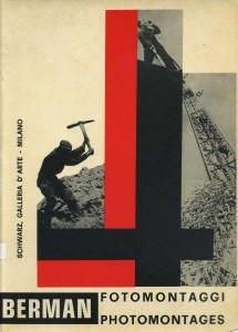 FOTOMONTAGGI-Mieczyslaw-Berman-Galleria-Schwarz-11-Giugno-1-Settembre-1973